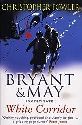 White Corridor: (Bryant & May Book 5)