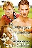 Telecharger Livres Un compagnon protecteur Les freres Holland t 3 (PDF,EPUB,MOBI) gratuits en Francaise