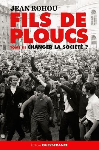 FILS DE PLOUCS - T3, CHANGER LA SOCIETE ?