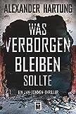 Image of Was verborgen bleiben sollte (Ein Jan-Tommen-Thriller, Band 5)