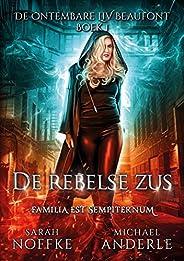 De rebelse zus (De ontembare Liv Beaufont Book 1)