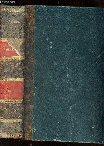 RECUEIL GENERAL DES LOIS ET DES ARRETS / TOME XXXI (AN 1831) / / Iere PARTIE : JURISPRUDENCE DE LA COUR DE CASSATION / IIeme PARTIE : LOIS ET DECISIONS DIVERSES