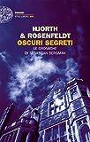 Oscuri segreti: Le cronache di Sebastian Bergman (Einaudi. Stile libero big)