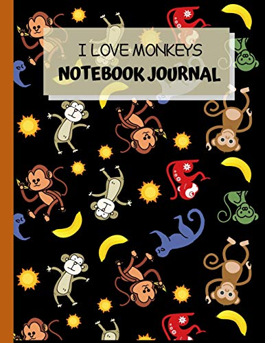 I Love Monkeys Notebook Journal: Multi Purpose Wide Ruled Composition Notebook Journal Paper. 8.5
