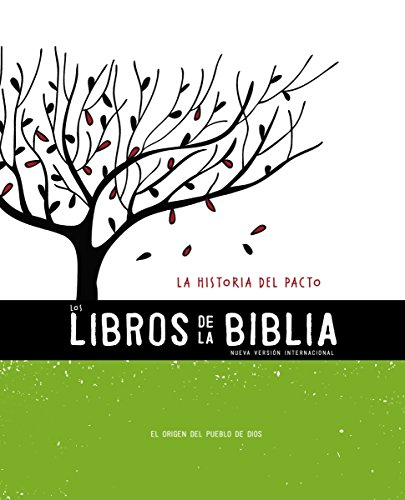 NVI, Los Libros de la Biblia: La Historia del Pacto: El origen del Pueblo de Dios (The Books of the Bible)