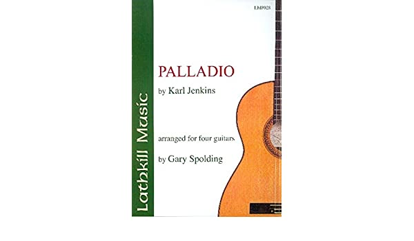 Palladio : For 4 Guitars: Karl Jenkins: Amazon fr