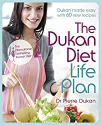 The Dukan Diet Life Plan by Dr Pierre Dukan (2011-11-10)