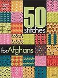 50 Stichen für Afghanischer Crochet (In Englischer Sprache)