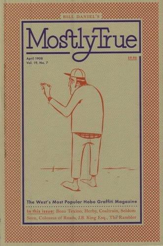 19: Mostly True: The West's Most Popular Hobo Graffiti Magazine (Hobo-taschenbuch)