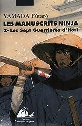 Les Manuscrits Ninja, tome 2 - Les sept guerrières du Clan Hori