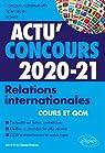 Relations internationales 2020-2021 - Cours et QCM par Beauchesne