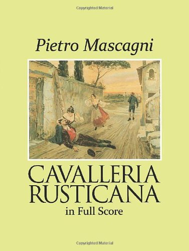 Cavalleria Rusticana in Full Score (Dover Vocal Scores)
