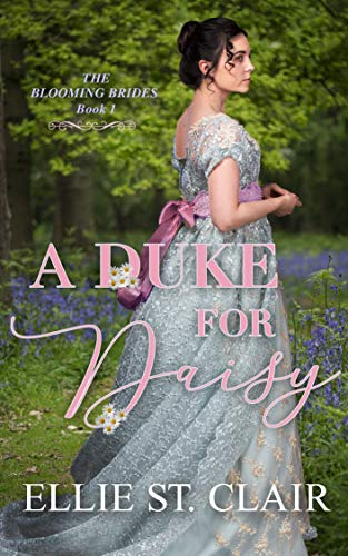 A Duke for Daisy (The Blooming Brides Book 1) (English Edition)