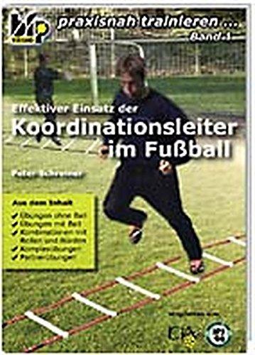 Effektiver Einsatz der Koordinationsleiter im Fußball