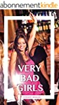 Very Bad Girls