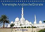 Vereinigte Arabische Emirate (Tischkalender 2020 DIN A5 quer): Dieser Bildkalender zeigt wunderschöne Aufnahmen aus den Vereinigten Arabischen Emiraten (Monatskalender, 14 Seiten ) (CALVENDO Orte) -