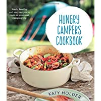 Hungry Campers Cookbook: Fresh, Healthy and Easy Recipes to Cook on Your Next Camping Trip 11
