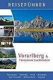 Reiseführer Vorarlberg - Liechtenstein - Daniela Zechner, Bernd Weber, Herbert Knauf