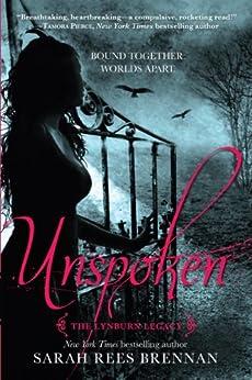 Unspoken (The Lynburn Legacy Book 1) di [Brennan, Sarah Rees]