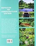 Englische Traumgärten: 100 inspirierende Gestaltungsbeispiele - Barbara Baker