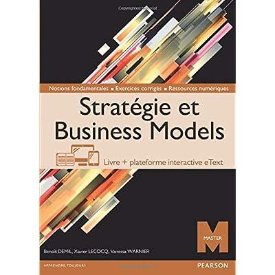 Stratégie et Business Models: Livre + plateforme interactive eText - Licence 12 mois