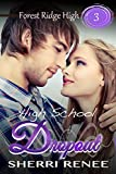 High School Dropout (Forest Ridge High Book 3)