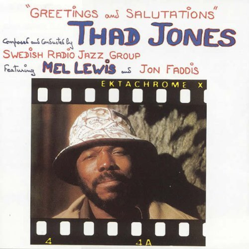 Greetings and Salutations by Thad Jones (2010-12-07)