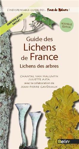 Guide des Lichens de France - Lichens des Arbres (Ned)