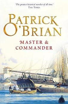 Master and Commander: Aubrey/Maturin series, book 1 (Aubrey & Maturin series) de [O'Brian, Patrick]