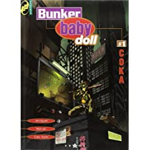Bunker baby doll, tome 1 : Coka