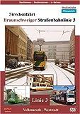 Streckenfahrt: Braunschweiger Straßenbahnlinie 3 [Alemania] [DVD]