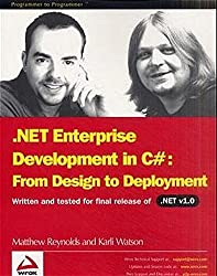 .Net Enterprise. Development in C# : From Design to Deployment