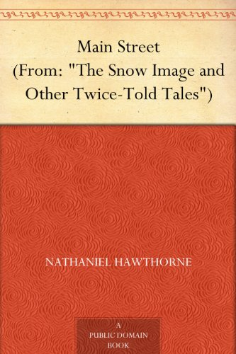 """Main Street (From: """"The Snow Image and Other Twice-Told for sale  Delivered anywhere in UK"""