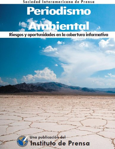Periodismo Ambiental. Riesgos y oportunidades en la cobertura informativa