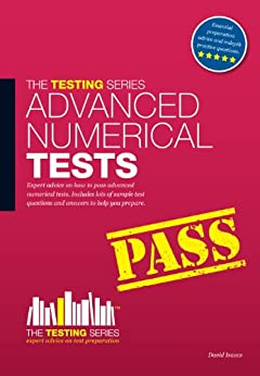 Advanced Numerical Reasoning Tests (The Testing Series) (English Edition) par [Isaacs, David]