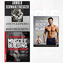 your ultimate body transformation plan,principles of muscle building program design and the new encyclopedia of modern bodybuilding 3 books collection set - get into the best shape of your life – in just 12 weeks,the bible of bodybuilding, fully updated and revised