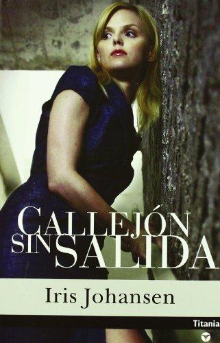 Callejon Sin Salida / Blind Alley (Eve Duncan) (Spanish Edition) by Iris Johansen