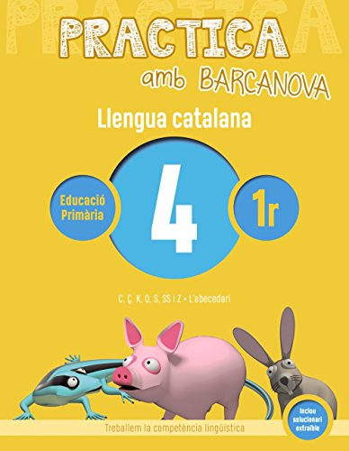 Practica amb Barcanova 4. Llengua catalana: C, Ç, K, Q, S, SS i Z. L'abecedari (Materials Educatius - Cicle Inicial - Llengua Catalana)