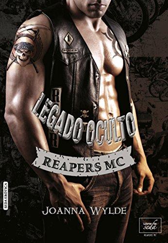 Legado oculto (Reapers MC nº 2) de [Wylde, Joanna]