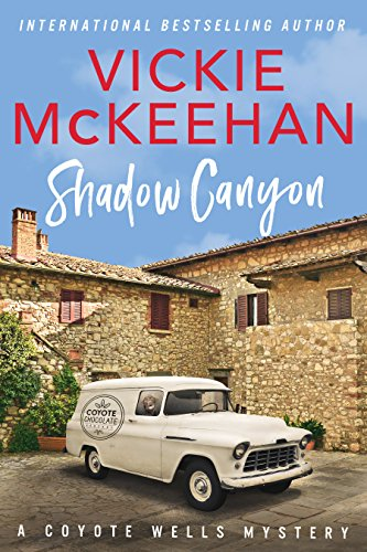 Shadow Canyon (A Coyote Wells Mystery Book 2) (English Edition)