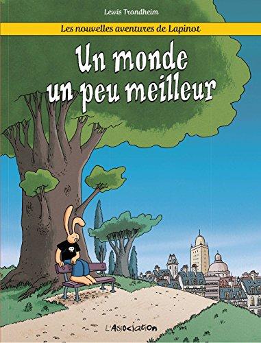 Les nouvelles aventures de Lapinot (1) : Un monde un peu meilleur