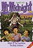 Mr Midnight #30: Attack Of The Lizardmen; The Body Switchers