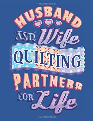Husband and Wife Quilting Partners for Life: Assortment of Large and Small Hexagonal Paper for Planning Designs