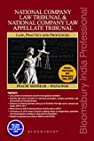 National Company Law Tribunal and National Company Law Appellate Tribunal: Law Practice and Procedure