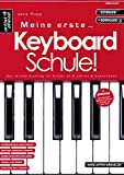 Meine erste Keyboardschule! Der leichte Einstieg für Kinder ab 6 Jahren & Erwachsene (inkl. Download). Lehrbuch. Spielbuch. Keyboardstücke. Fingerübungen. Musiknoten.