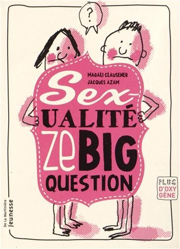 "<a href=""/node/19323"">Sex-ualité, ze big question</a>"