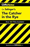 The Catcher in the Rye (Cliffs Notes S.)