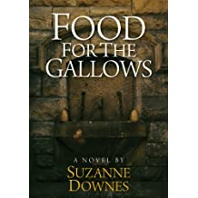 Food For The Gallows (The Underwood Mysteries Book 2)