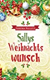 Sallys Weihnachtswunsch von Sandra Pulletz