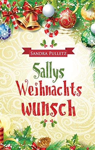 Buchseite und Rezensionen zu 'Sallys Weihnachtswunsch' von Sandra Pulletz